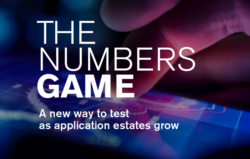 The numbers game - a new way to test as application estates grow